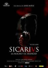 Сикарий: Нощта и тишината / Sicarivs: La noche y el silencio / The Night And The Silence (2015)